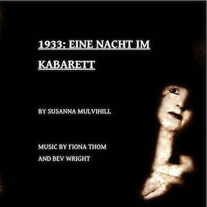 1933: Eine Nacht Im Kabarett - Summerhall - Open Minds Open Doors