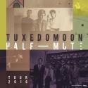 Tuxedomooon Half-Mute_image