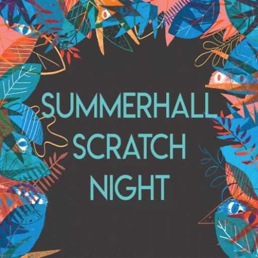 Summerhall Scratch